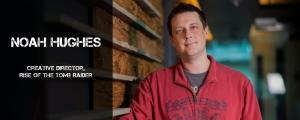 Noah Hughes, Creative Director of Rise of the Tomb Raider