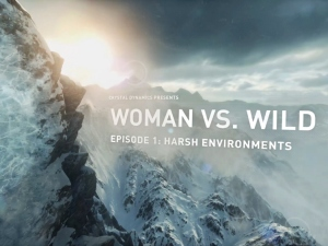 Woman Versus Wild Episode 1: Harsh Environments