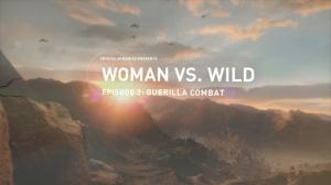 Woman Versus Wild Episode 2: Guerilla Combat