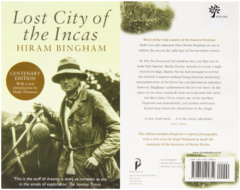 Hiram Bingham's travelogue, Lost City of the Incas