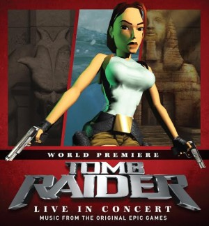 Tomb Raider: Live in Concert poster (cropped)