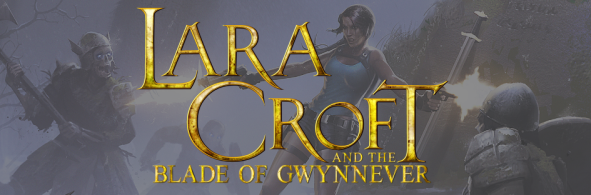 Lara Croft & the Blade of Gwynnever by Dan Abnett and Nik Vincent