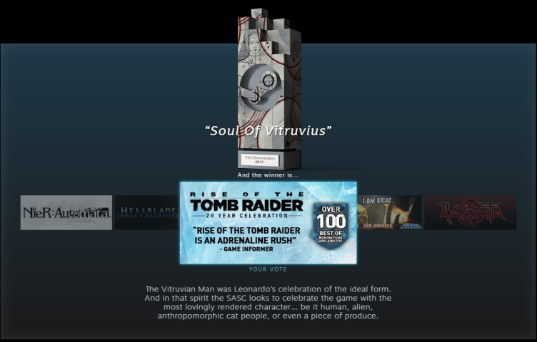 "'Rise of the Tomb Raider' was the winner of the 2017 Steam Awards' ""Soul of Vitruvius"" award"