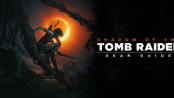 Shadow of the Tomb Raider gear guide